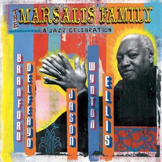 The Marsalis Family: A Jazz Celebration